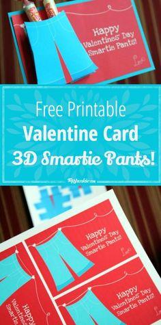 Free Printable Valentine Card ~ 3D Smartie Pants!