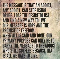 Addiction Recovery, Drugs, Messages, Sayings, Board, Quotes, Quotations, Lyrics