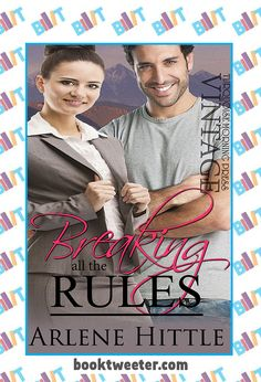 """See the Tweet Splash for """"Breaking All the Rules"""" by Arlene Hittle on BookTweeter #bktwtr"""