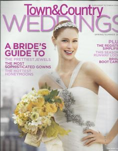 Details About Town And Country Weddings Magazine Gowns Jewels Honeymoons Bridal Boot Camps