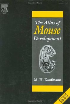 The Atlas of Mouse Development by Matthew H. Kaufman. $326.30. Publication: September 15, 1992. Edition - Revised edition 1995. 512 pages. Publisher: Academic Press; Revised edition 1995 edition (September 15, 1992). Save 24%!