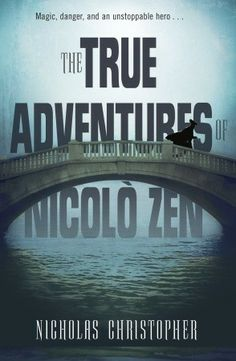 #NewRelease ♥ The True Adventures of Nicolo Zen by Nicholas Christopher ♥ #YA   #Fantasy   Knopf Books for Young Readers   Hardcover   01/07/14   9780375867385 ~ With a guest appearance by composer Vivaldi, and brimming with fascinating period details, this is a compelling coming-of-age story full of universal themes and a love story that is perfect for teens who love stories set in other times, but without a paranormal storyline.
