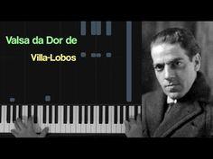 Valsa da Dor de Villa-Lobos - YouTube