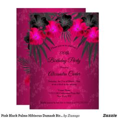 Shop Pink Black Palms Hibiscus Damask Birthday Party Invitation created by Zizzago. Bachelorette Party Invitations, Quinceanera Invitations, Birthday Party Invitations, Gold Birthday Party, Birthday Woman, Palms, Pink Black, Hibiscus, Custom Invitations