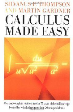 Calculus Made Easy by Silvanus P. Thompson et al., http://www.amazon.com/dp/0312185480/ref=cm_sw_r_pi_dp_NUk2tb0YSHYE0