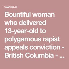 'A wife owes a duty of absolute obedience and submission to her husband,' says appeal court document. Patriarchy is an essential element of their faith (FLDS). Womens Liberation, Circumcision, Patriarchy, 13 Year Olds, Breastfeeding, Faith, Submission, British Columbia, Husband