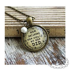 This inspiring, glass domed, charm necklace, She Believed She Could, So She Did, is approximately 1 (25mm) in diameter and comes with a