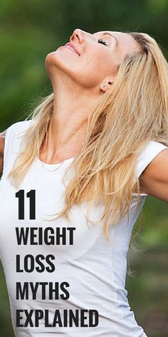 11 Weight Loss Myths Explained