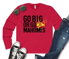 Excited to share this item from my shop: Go Big or Go Mahomes Kansas City Chiefs Football, Kansas City Chiefs Apparel, Pittsburgh Steelers, Football Shirts, Dallas Cowboys, Game Day Shirts, Vinyl Shirts, Graphic Sweatshirt, Sports Teams
