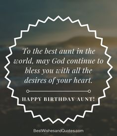 Happy Birthday Aunt - 35 Lovely Birthday Wishes that You Can Use. Birthday Quotes For Aunt, Happy Birthday Girl Quotes, Happy Birthday Aunt, Birthday Greetings For Boyfriend, Happy Birthday Ecard, Birthday Wishes For Girlfriend, Happy Birthday Wishes Cards, Birthday Card Sayings, Happy Birthday Images