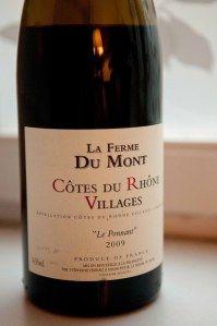 La Ferme du Mont, Cotes du Rhone Villages.. Good yet affordable