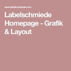 Labelschmiede Homepage - Grafik & Layout
