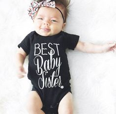 Pin for Later: 38 Baby Onesies Your Kid Needs to Always Be Photo-Shoot-Ready Best Baby Sister Best Baby Sister Onesie ($19)