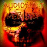 METALSTEP (Electronic Rock) by AUDIOSKET on SoundCloud