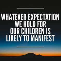 Once we're aware of this, we can hold higher expectations.