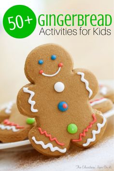 50+ Gingerbread Activities for Kids from The Educators' Spin On It Tons of fun activities and learning ideas for the holidays all featured Gingerbread Men.