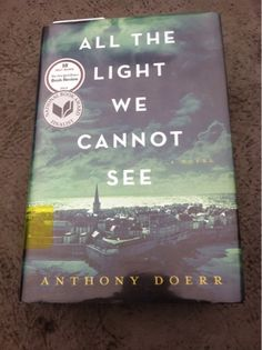 Faith's Girly Life: Book Review: All the Light We Cannot See