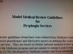 Model Medical Review Guidelines  for Dysphagia Services. Pinned by SOS Inc. Resources.  Follow all our boards at http://pinterest.com/sostherapy  for therapy resources.