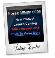 Vladimir Ribakov - Forex Gemini Code high ticket physical product launch ClickBank affiliate program JV invite - Pre-Launch Begins: Tuesday, February 17th 2015 - Launch Day: Tuesday, February 24th 2015