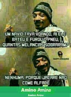 Read Memes 21 - Especial Snoop Dogg from the story MEMES by Mayla_Loba (— mr. Fnaf, Sao Memes, Snoop Dogg, Just Kidding, Funny Comics, Funny Images, Bad Mood, Force Of Evil, Comedy