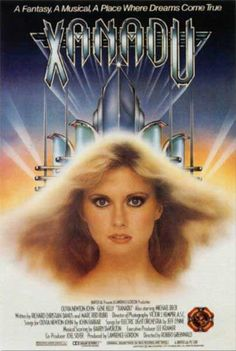 xanadu! seriously the cheesiest movie of all time but very entertaining!