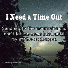 I need a time out!