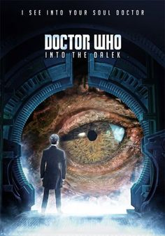 """Doctor Who """"Into the Dalek"""""""