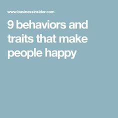 9 behaviors and traits that make people happy