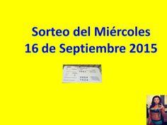Sorteo Miercoles 16 de Septiembre 2015