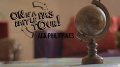 """PHILIPPINES - """"On a pas fait le tour !"""" (26') Philippines"""