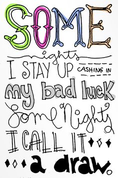 Popular Song Lyric Drawings | ... some nights fun fun song lyrics music drawing doodle give me a song
