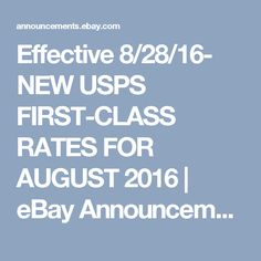 Effective 8/28/16- NEW USPS FIRST-CLASS RATES FOR AUGUST 2016 | eBay Announcement Page