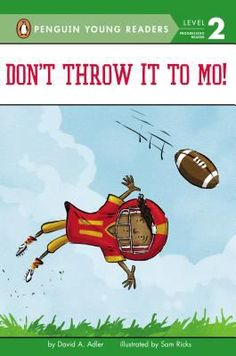 Don't Throw it to Mo! by David Adler