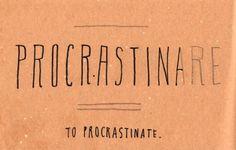 Learning Italian Language ~ Procrastinare (to procrastinate) IFHN