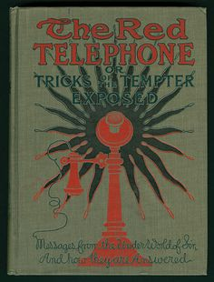 1905-The red telephone; or, Tricks of the Tempter exposed