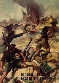 """Young Fascists heroes of Bir El Gobi"" Italian Fascist propaganda poster from World War II."