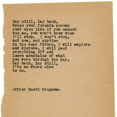By author Tyler Knott: Typewriter Series #1501 by Tyler Knott Gregson ___ Chasers of the Light & All The Words Are Yours are Out Now! #tylerknott #tylerknottgregson #writinglife #favouriteauthor