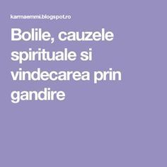 Bolile, cauzele spirituale si vindecarea prin gandire Herbal Remedies, Natural Remedies, Zinc Deficiency, Metabolism, Good To Know, Herbalism, God, Tattoos, Healthy