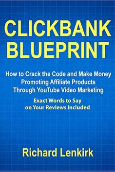 Youtube promotion methods promote amazon info products via clickbank blueprint how to crack the code and make money promoting affiliate products through youtube malvernweather Gallery