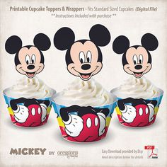Printable Mickey Mouse Cupcake Toppers and Wrappers, Just Order… Download… Print… and WRAP then TOP!