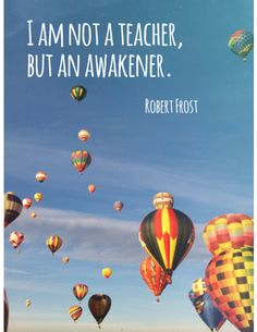 This is an inspirational poster featuring a quote by Robert Frost. It can be used to decorate a classroom or simply to share with and encourage fellow educators!