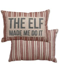 Primitives by Kathy Holiday Pillow The Elf Made Me Do It