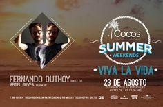 Hoy no puedes perderte a Fernando Duthoy en los Summer Weekends de Paradisus Resorts y Cocos Beach Club.  ¡No faltes!