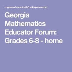 Georgia Mathematics Educator Forum: Grades 6-8 - home