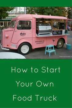 How to start a new food truck business, including how to write a business plan, a food truck menu and ways to promote your food truck on social media Vegan Food Truck, Food Truck Menu, Best Food Trucks, Food Truck Design, Food Design, Design Ideas, Food Truck Business, Bakery Business, Business Ideas