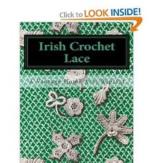 Irish Crochet Lace: A Vintage Home Arts Reprint: 9781453637234: Amazon.com: Books