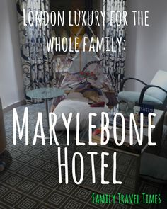 We loved our stay for the Marylebone Hotel in London! It was super luxurious, but there was also lots for the kids: