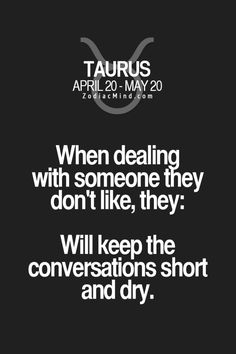 Best quotes short so true people ideas Astrology Taurus, Zodiac Signs Taurus, My Zodiac Sign, Zodiac Mind, Astrology Signs, Taurus Quotes, Zodiac Quotes, Zodiac Facts, Taurus Man
