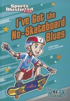 I've Got the No-Skateboard Blues (Sports Illustrated Kids Victory School Superstars) by Anita Yasuda et al., http://www.amazon.com/dp/1434238660/ref=cm_sw_r_pi_dp_QSWtub0ASGXFE