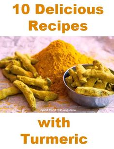 10 Delicious Turmeric Recipes